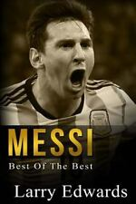 Messi: Best of The Best. Easy to read for kids with stunning color graphics. All