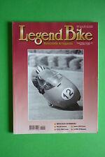 LEGEND BIKE 105/2001 JAMES 250 MOTO GUZZI 350 MONDIALI LE NSU DI BAUMM