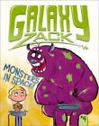 Galaxy Zack: Monsters in Space! 4 by Ray O'Ryan (2013, Hardcover)