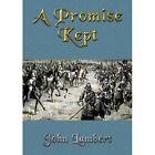 A Promised Kept by John Lambert (Paperback, 2013)