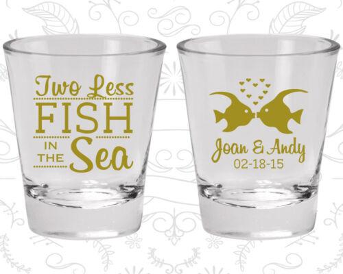 Fisherman Wedding Shot Glasses Two Less Fish in the Sea Shot Glasses Glasses Custom Shot Glass 20