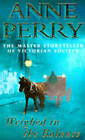 Weighed in the Balance by Anne Perry (Paperback, 1997)