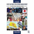 Cases in Public Relations Management: The Rise of Social Media and Activism by Patricia Swann (Paperback, 2014)