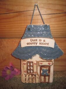 Pottery-Sign-from-Cracker-Barrel-034-DUST-IS-JUST-A-COUNTRY-ACCENT-034