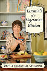 Essentials of a Vegetarian Kitchen by Denise Marchese Chicoine (Paperback / softback, 2010)
