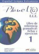 Planet@ 1. Libro de referencia gramatical, fichas y ejercicios (Spanish Edition)