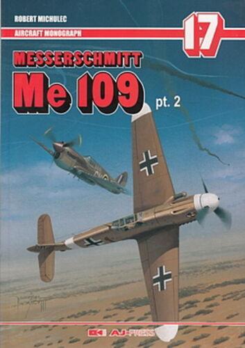 Bf AJ-Press Aircraft Monograph 17: Messerschmitt Me 109 Vol.2 Modellbau-Buch