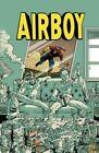 Airboy by James Robinson (Hardback, 2016)