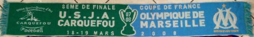 OM OLYMPIQUE DE MARSEILLE 8e FINALE COUPE DE FRANCE 2008 ECHARPE CARQUEFOU