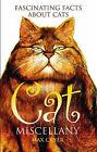 Cat Miscellany by Max Cryer (Hardback, 2005)