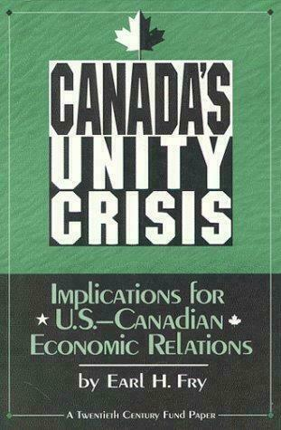 Canada's Unity Crisis : Implications for U. S.-Canadian Economic Relations