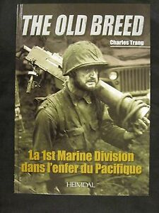 Book: The Old Breed - La 1st Marine Division dans l'enfer du Pacif - French Text