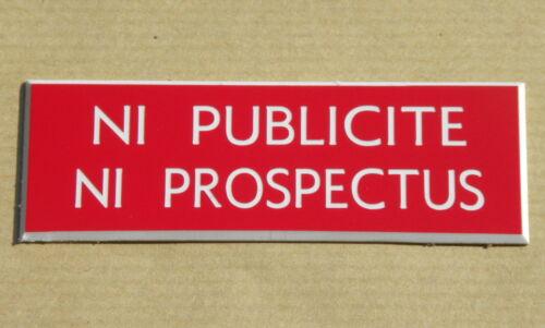 plaque gravée boite aux lettres NI PUBLICITE NI PROSPECTUS STOP PUB ft 25x75mm