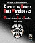 Constructing Generic Data Warehouses with Metadata-Driven Generic Operators by Bin Jiang (Paperback / softback, 2015)