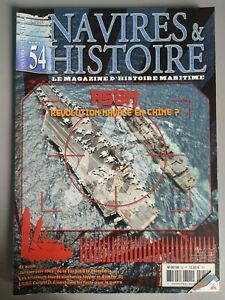Ships & History Magazine N° 54 10064 Naval IN China