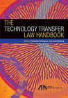 The Technology Transfer Law Handbook by American Bar Association (Paperback / softback, 2015)