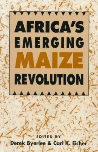 Africa's Emerging Maize Revolution-ExLibrary by Byerlee, Derek