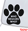 WHO-RESCUED-WHO-Vinyl-Decal-Sticker-Window-Wall-Bumper-Animal-Adopt-Dog-Cat-Paw miniature 1