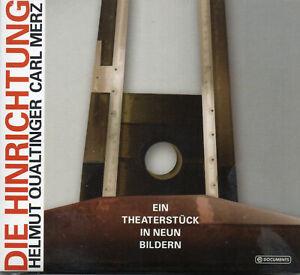 Die-Hinrichtung-Theaterstueck-in-neun-Bildern-CD-Helmut-Qualtinger-NEU-OVP