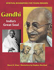Gandhi: India's Great Soul by Maura D. Shaw (Paperback, 2004)