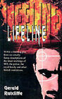 Lifeline by Gerald Ratcliffe (Paperback, 2001)