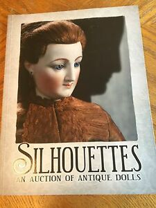 Silhouettes Auction Of Antique Dolls Collector S Doll Book Theriaults A Ebay