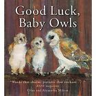 Good Luck Baby Owls by Giles Milton (Paperback, 2014)