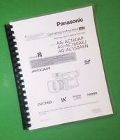 Laser Printed Panasonic Ag-ac160p-ej-en Video 110 Page Owners Manual Guide