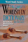The Complete Word Study Dictionary New Testament by S. Zodhiates (Paperback)
