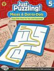 Mazes & Dot-To-Dots, Ages 5 - 8 by Brighter Child (Paperback / softback, 2012)
