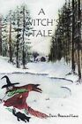 A Witch's Tale by Dawn Beaumont-Lane (Paperback, 2009)