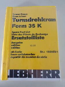 Parts Catalog/Spare Parts List Liebherr Tower Crane 35 K Stand 10/1991