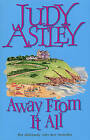Away From It All by Judy Astley (Paperback, 2003)
