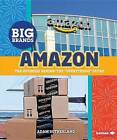 Amazon: The Business Behind the  Everything  Store by Adam Sutherland (Hardback, 2016)