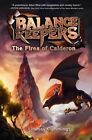 The Fires of Calderon by Lindsay Cummings (Hardback, 2014)