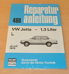 Treu Vw Jetta 1,3l L Gl Juli 1979 Handbuch Bucheli Neu Buch Reparaturanleitung B460 Service & Reparaturanleitungen Bücher