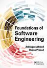 Foundations of Software Engineering by Ashfaque Ahmed, Bhanu Prasad (Hardback, 2016)
