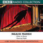 When in Rome: AND Opening Night: BBC Radio 4 Full-cast Dramatisation by Ngaio Marsh (Audio cassette, 2003)