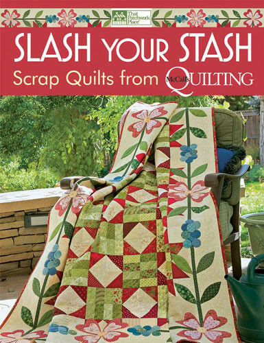 Pattern Book ~ SLASH YOUR STASH ~ by McCall/'s Quilting