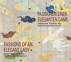 Passionen einer eleganten Dame von Alan Kennedy, Walter Bruno Brix, Clarissa Spee, Klaas Ruitenbeek und Hermann S. zu Münster (2013, Taschenbuch)