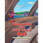 Antonella the Cobb Island Ant by Donna Gardiner - Laroque (Paperback / softback, 2013)