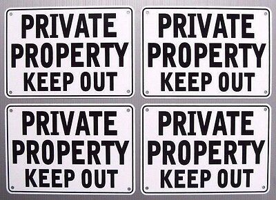 ''PRIVATE PROPERTY KEEP OUT'' SIGNS, METAL 4 SIGN SET