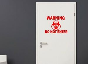 Kids Bedroom Door warning do not enter toxic vinyl sticker for childs boys girls