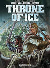 Throne of Ice by Saverio Tenuta, Alain Paris (Hardback, 2015)