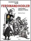 Ferdinand Hodler von Matthias Fischer (2012, Kunststoffeinband)