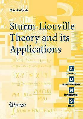 Sturm-Liouville Theory and Its Applications (Springer Undergraduate Mathematics)