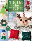Trim the Tree : Christmas Ornaments to Stitch by Annie's (2014, Paperback)