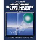 Management Der Hochleistungsorganisation by Gabler Verlag (Paperback, 2012)