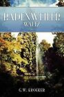 The Badenweiler Waltz by G W Kroeker (Paperback / softback, 2007)