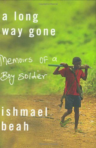1 of 1 - A Long Way Gone: Memoirs of a Boy Soldier by Beah, Ishmal 0374105235 The Cheap
